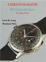 Chronograph Wristwatches: To Stop Time