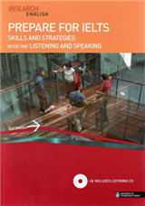 Prepare for IELTS Skills and Strategies: Bk. 1: Listening and Speaking