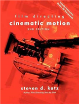 Film Directing Cinematic Motion: A Workshop for Staging Scenes