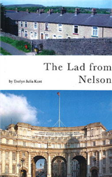 The Lad from Nelson: Biography