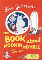 Book About Moomin, Mymble and Little My