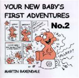 Your New Baby\'s First Adventures: No. 2