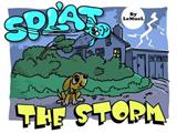 Splat: The Storm