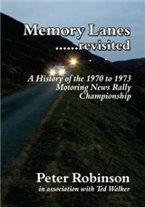 Memory Lanes ...Revisited: The History of the 1970-1973 Motoring News Rally Championship
