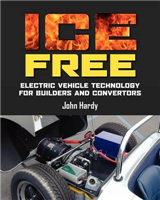 Ice Free: Electric Vehicle Technology for Builders and Converters
