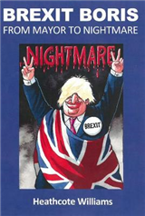 Brexit Boris: From Mayor To Nightmare