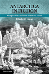 Antarctica in Fiction: Imaginative Narratives of the Far South