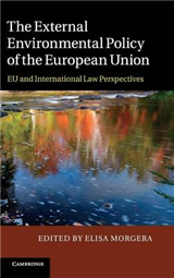 The External Environmental Policy of the European Union: EU and International Law Perspectives