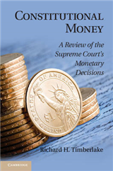 Constitutional Money: A Review of the Supreme Court\'s Monetary Decisions