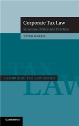 Corporate Tax Law: Structure, Policy and Practice