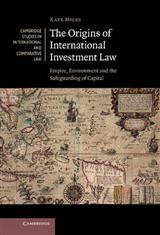 Origins of International Investment Law