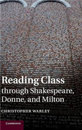 Reading Class through Shakespeare, Donne, and Milton