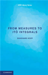 From Measures to Ito Integrals