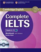 Complete IELTS Bands 6.5-7.5 Workbook with Answers with Audi