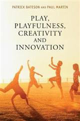 Play, Playfulness, Creativity and Innovation