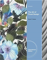 The Art of Floral Design, International Edition