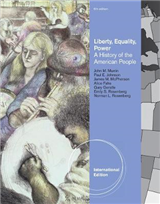 Liberty, Equality, Power: A History of the American People,International Edition