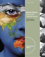 World Politics: Trend and Transformation, 2012 - 2013 Edition, International Edition