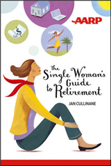 The Single Woman\'s Guide to Retirement