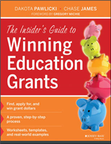 The Insider\'s Guide to Winning Education Grants