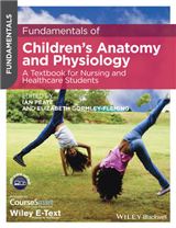 Fundamentals of Children\'s Anatomy and Physiology: A Textbook for Nursing and Healthcare Students