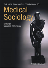 New Blackwell Companion to Medical Sociology