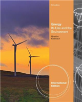 Energy: Its Use and the Environment, International Edition