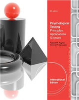 Psychological Assessment and Theory: Creating and Using Psychological Tests, International Edition