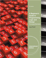A Beginner\'s Guide to Programming Logic and Design, Comprehensive