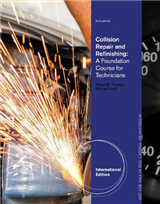 Collision Repair and Refinishing: A Foundation Course for Technicians, International Edition