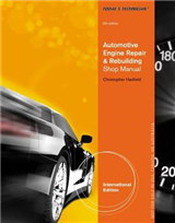 Today\'s Technician: Automotive Engine Repair & Rebuilding, Classroom Manual and Shop Manual, International Edition