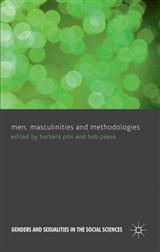Men, Masculinities and Methodologies