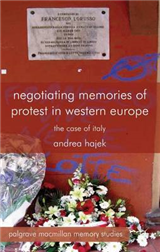 Negotiating Memories of Protest in Western Europe: The Case of Italy