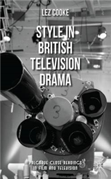 Style in British Television Drama