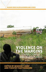 Violence on the Margins: States, Conflict, and Borderlands