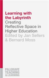 Learning with the Labyrinth: Creating Reflective Space in Higher Education