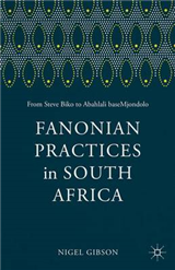 Fanonian Practices in South Africa