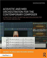 Acoustic and MIDI Orchestration for the Contemporary Compose
