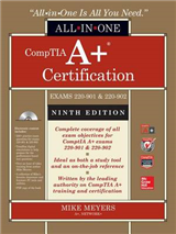 CompTIA A+ Certification All-in-One Exam Guide, Ninth Editio