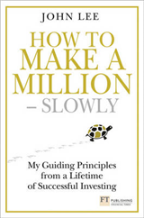 How to Make a Million - Slowly