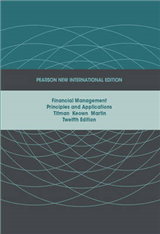 Financial Management: Pearson New International Edition: Principles and Applications