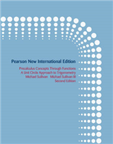 Precalculus: Pearson New International Edition: Concepts Through Functions, A Unit Circle Approach to Trigonometry