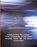 Learning American Sign Language: Pearson New International Edition: Levels I & II--Beginning & Intermediate