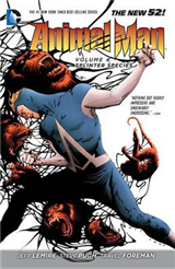 Animal Man Volume 4: Splinter Species TP (The New 52)