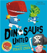 Dinosaurs United and The Cowardly Custard Pirate Crew
