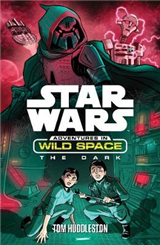 Star Wars: Adventures in Wild Space: The Dark: The Dark