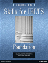 Focus on Skills for IELTS Foundation Bk