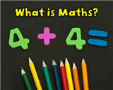 What is Maths?