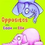 Eddie and Ellie's Animal Opposites