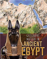 Geography Matters in Ancient Egypt